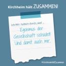 Es ist ein Bild zu sehen auf dem steht: Kirchheim hält zusammen, Ich/wir halten durch, weil Egoismus der Gesellschaft schadet. Und damit auch mir.