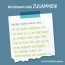 Es ist ein Bild zu sehen auf dem steht: Kirchheim hält zusammen, Ich/wir halten durch, weil ich tolle Kolleginnen habe.