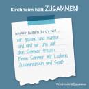 Es ist ein Bild zu sehen auf dem steht: Kirchheim hält zusammen, Ich/wir halten durch, weil ich mich auf den Sommer freue.